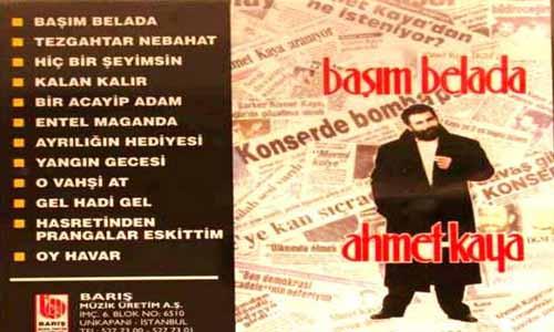 """Ahmet Kaya: """"Başım Belada"""" albümü"""