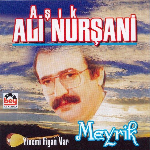"""Ali Nurşani : """" Meyrik """" Albümü"""