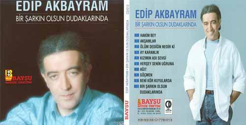 """Edip Akbayram: """"Bir Şarkın Olsun Dudaklarında"""" albümü"""