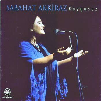 """Sabahat Akkiraz : """"Kaygusuz"""" Albümü"""