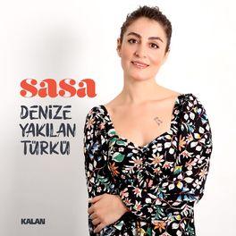 """SASA : """" Deniz'e Yakılan Türkü"""" Albümü"""
